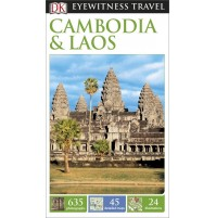 Cambodia & Laos Eyewitness Travel Guide