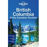 British Columbia  and the Rockies Lonely Planet