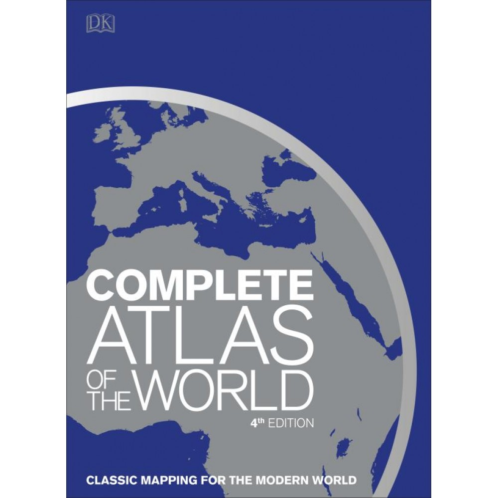 Complete Atlas of the World DK