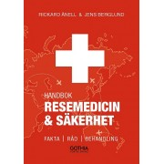 Resemedicin och säkerhet: Fakta, råd och behandling