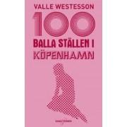 100 Balla ställen i Köpenhamn