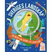 Sveriges landskap: En resa från Skåne till Lappland