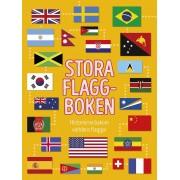Stora flaggboken - Historierna bakom världens flaggor