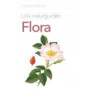 Lilla naturguiden: Flora
