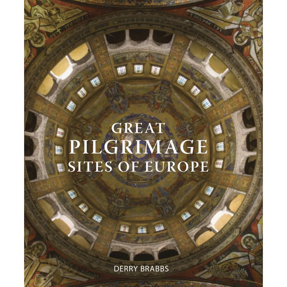Great Pilgrimage Sites of Europe