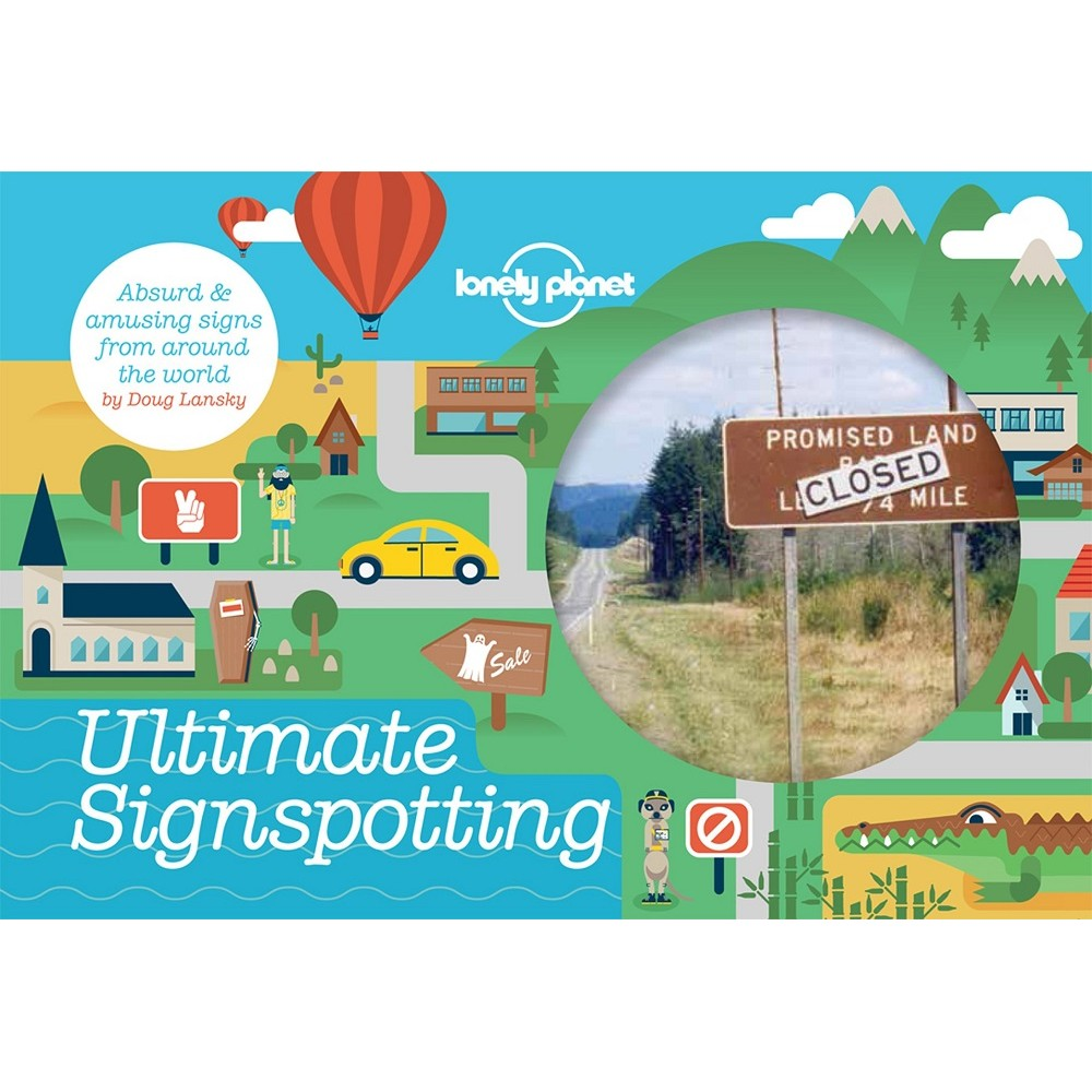 Ultimate Signspotting Lonely Planet