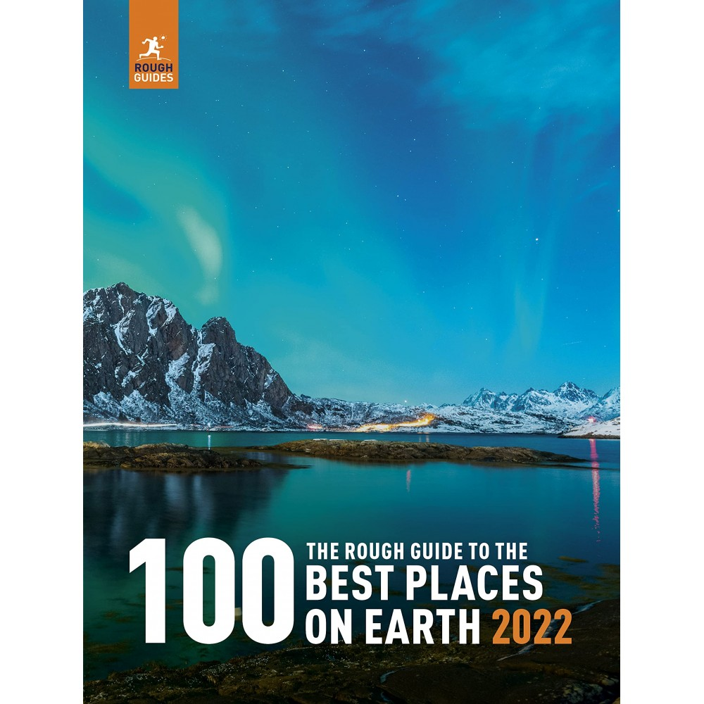 100 best places on earth 2022 Rough Guides
