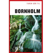 Bornholm, Turen går til