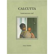 Calcutta kontrasternas stad
