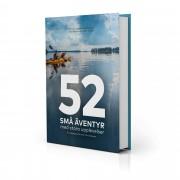 52 små äventyr med stora upplevelser