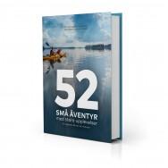 52 små äventyr med stora uppleve..