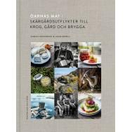 Öarnas mat: Skärgårdsutflykter till krog, gård och brygga