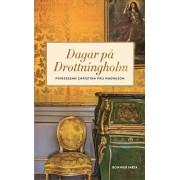 Dagar på Drottningholm