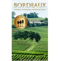Bordeaux - vinerna, distrikten, producenterna