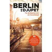 Berlin på djupet
