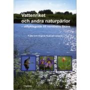 Vattenriket och andra naturpärlor - utflyktsguide till nordöstra Skåne