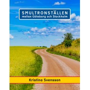 Smultronställen mellan Göteborg och Stockholm
