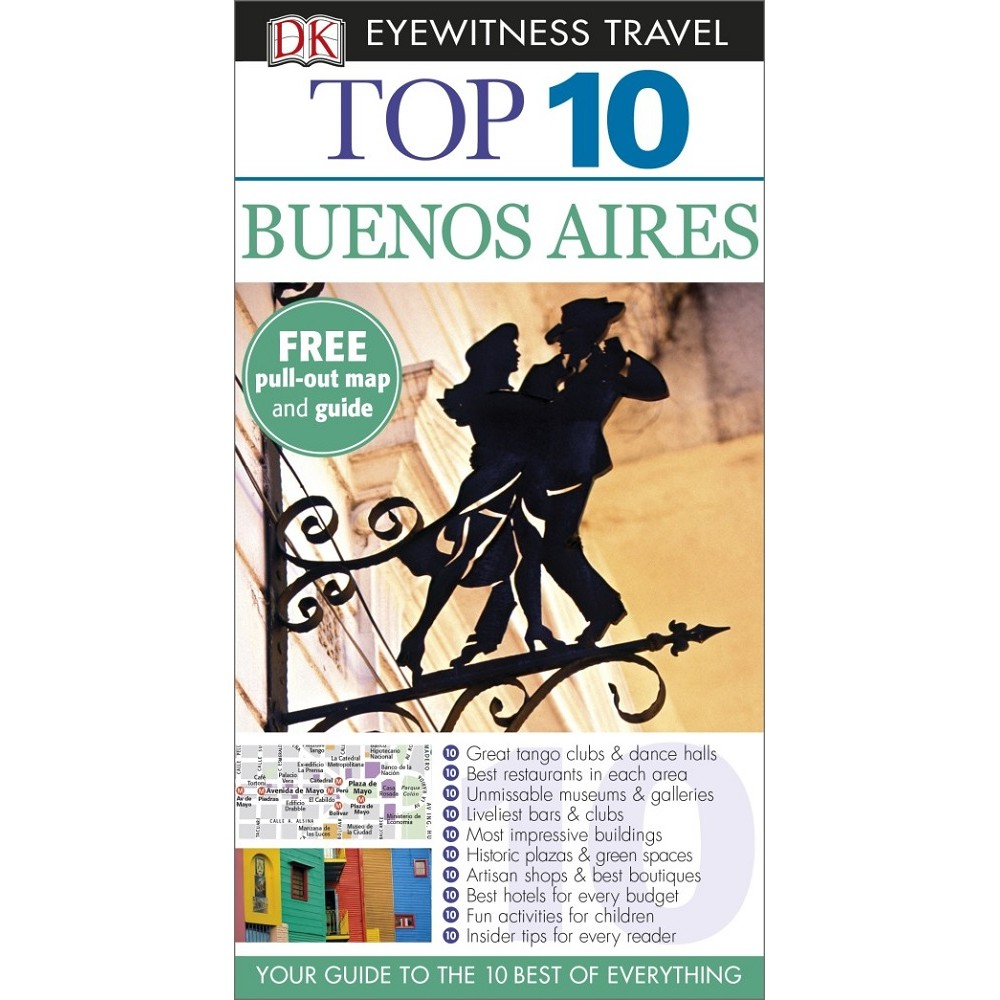 Buenos Aires Top 10 Eyewitness Travel Guide