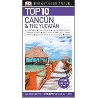 Cancun and the Yucatan Top 10 Eyewitness Travel Guide