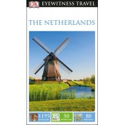 Netherlands Eyewitness Travel Guide
