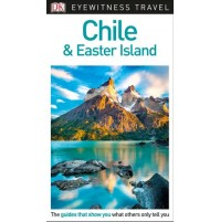 Chile and Easter Island Eyewitness Travel Guide