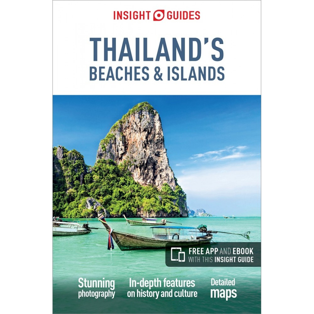 Thailands Beaches and Islands Insight guides