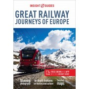 Great Railway Journeys of Europe Insight Guides