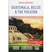 Guatemala Belize and Yuacan Insight Guides