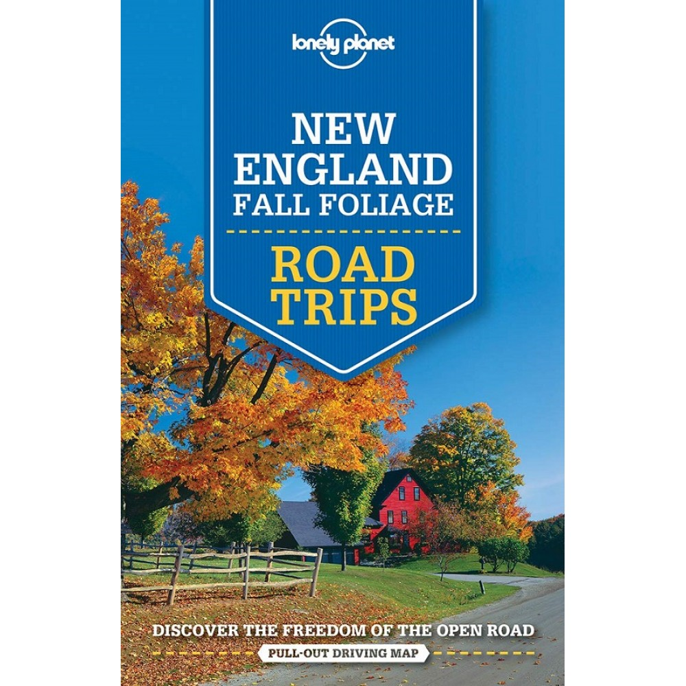 New England Fall Foliage Road Trips Lonely Planet