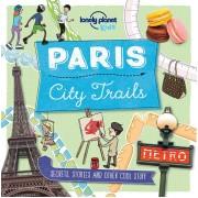 Paris City Trails Lonely Planet Kids