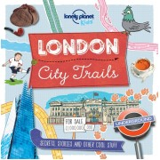 London City Trails Lonely Planet Kids