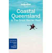 Coastal Queensland and the Great Barrier Reef Lonely Planet