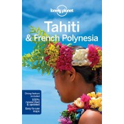 Tahiti and French Polynesia Lonely Planet