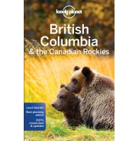 British Columbia and the Canadian Rockies Lonely Planet