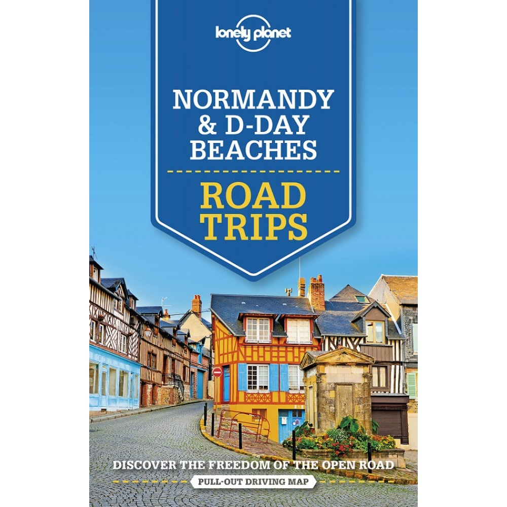Normandy & D-Day Beaches Road Trips Lonely Planet