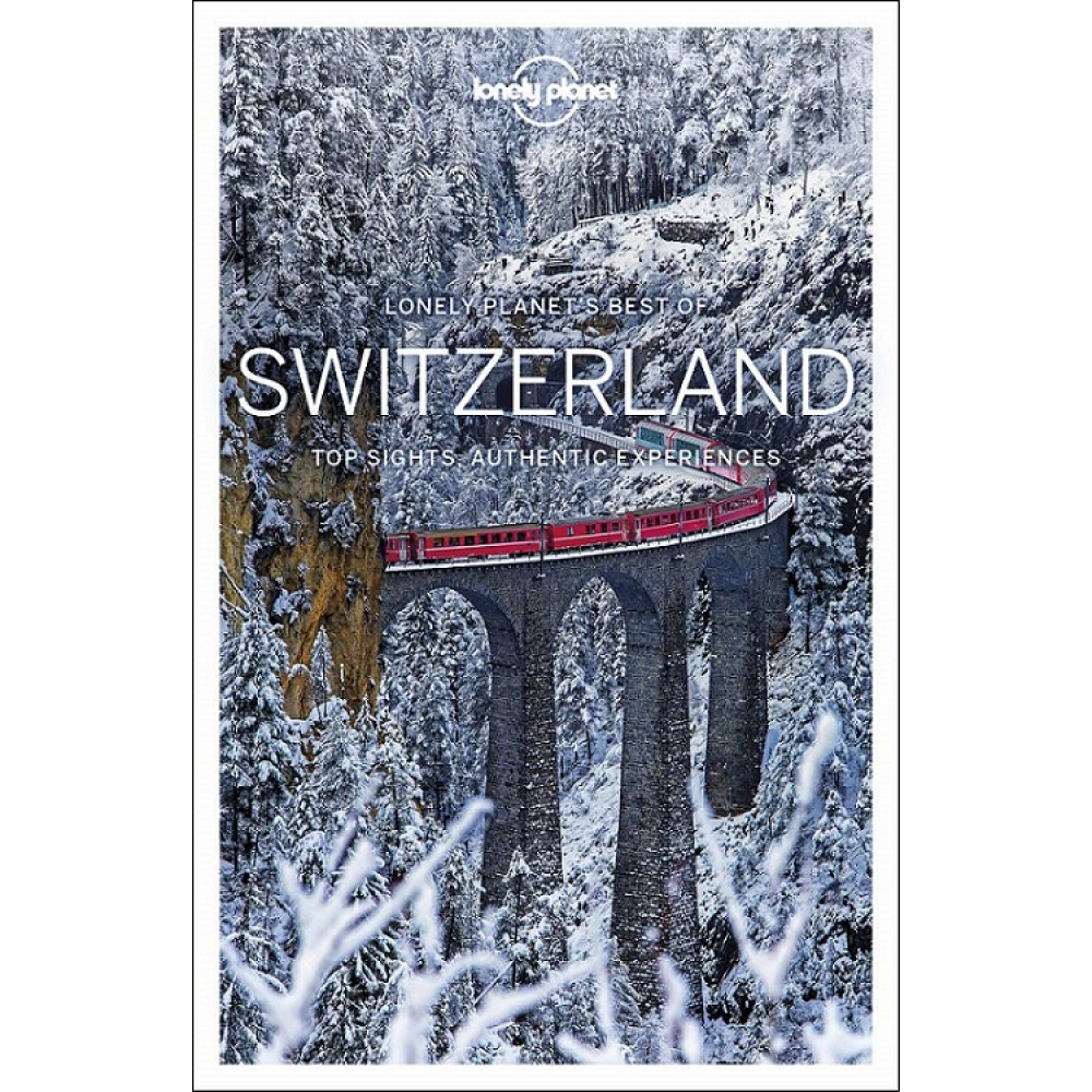 Lonely Planet´s Best of Switzerland