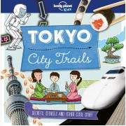 Tokyo City Trails Lonely Planet Kids