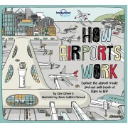 How Airports Works Lonely Planet Kids