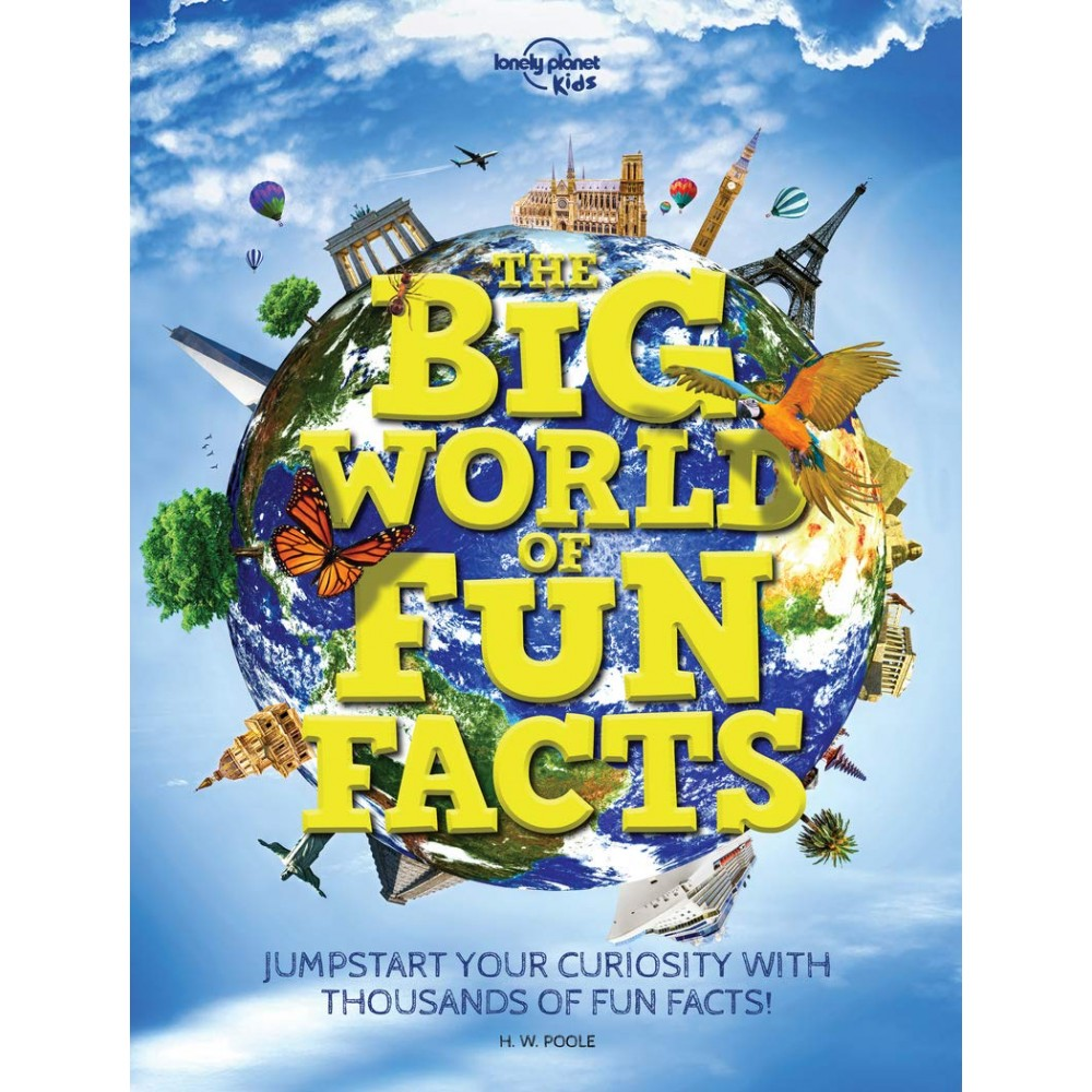 The Big World of Fun Facts Lonely Planet Kids
