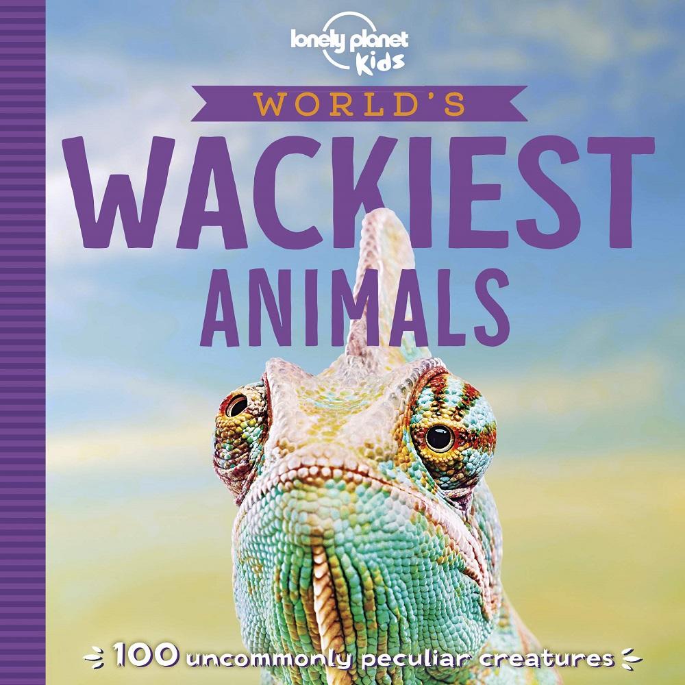Worlds Wackiest Animals Lonely Planet Kids