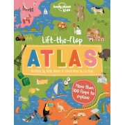 Lift the flap Atlas Lonely Planet Kids