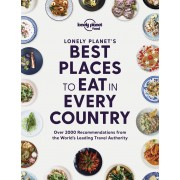 Best Places to Eat in Every Country Lonely Planet