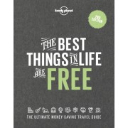 The Best Things in Life are Free Lonely Planet