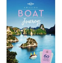 Amazing Boat Journeys -  Lonely Planet
