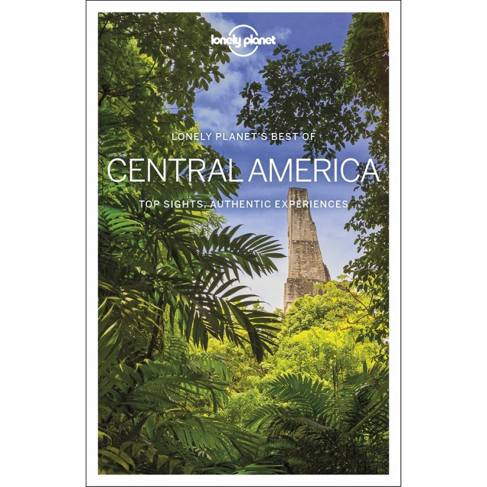 Best of Central America Lonely Planet