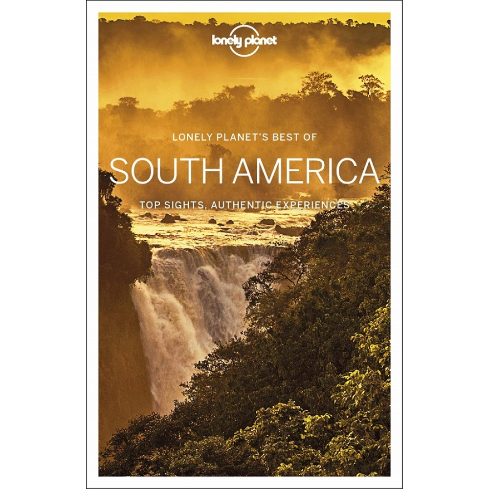Best of South America Lonely Planet
