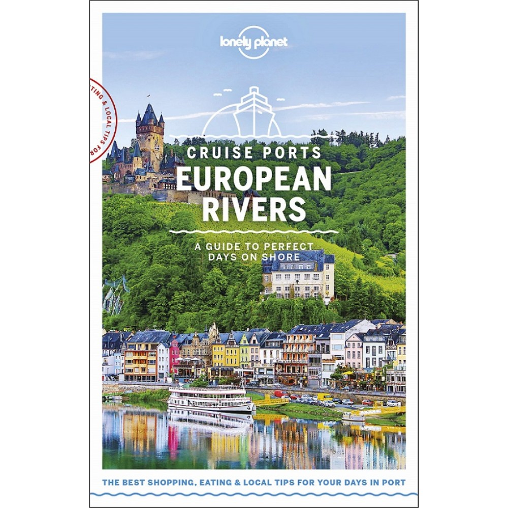 Cruise Ports European Rivers Lonely Planet