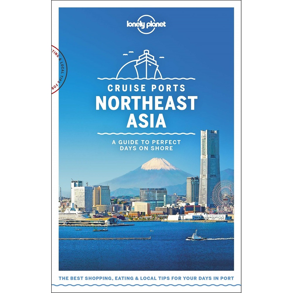 Cruise Ports Northeast Asia Lonely Planet