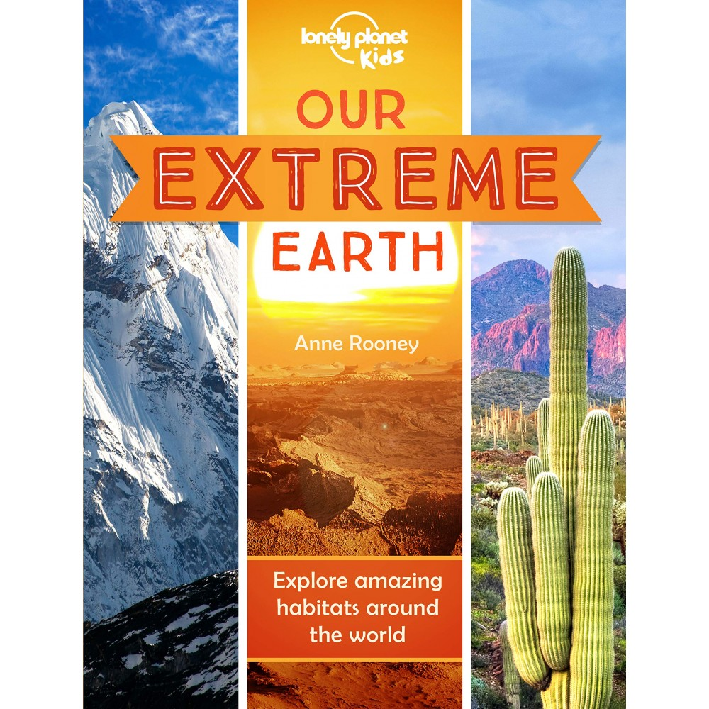 Our Extreme Earth Lonely Planet Kids