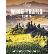 Wine Trails Europe Lonely Planet